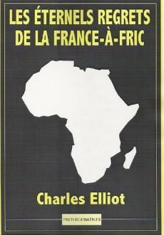 Les Eternels Regrets De La France-à-Fric