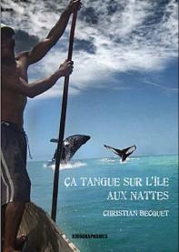Ca tangue sur l'Île aux nattes