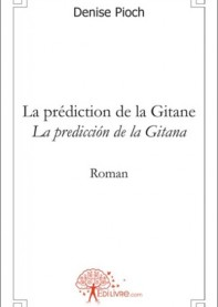 La prédiction de la Gitane