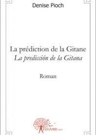 La prédiction de la Gitane