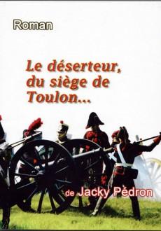 Le déserteur du siège De Toulon…