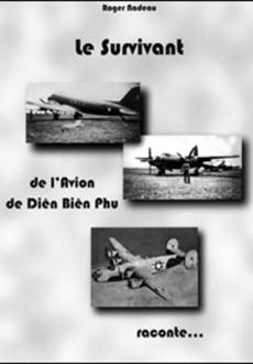 Le survivant de l'avion De Diên Biên Phu… Raconte