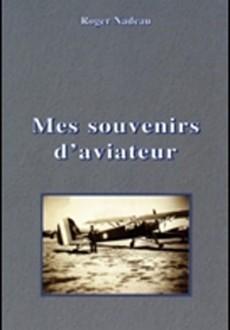 Mes souvenirs d'aviateur