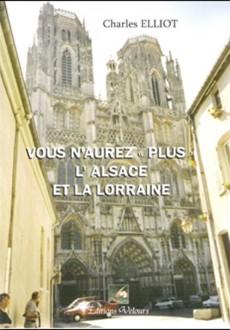 Vous n'aurez plus L'Alsace et la Lorraine