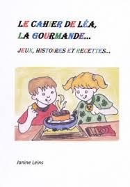Le cahier de Léa, la gourmande...