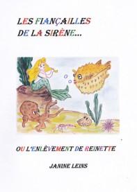 Les fiançailles de la sirène... ou l'enlèvement de Reinette
