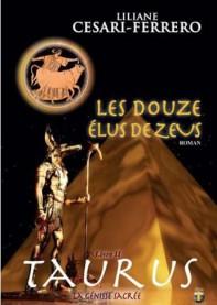 Les douze élus de Zeus - Tome 2 : Taurus