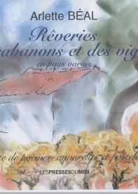 Rêveries des cabanons et des vignes en pays varois