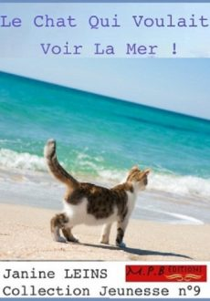 Le chat qui voulait voir la mer