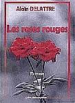 Les roses rouges