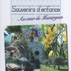 Souvenirs d'enfance - Au coeur de Mazargues