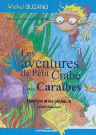 Les aventures de petit crabe aux Caraïbes