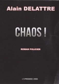 Chaos !