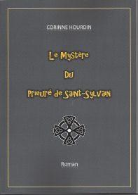 Le mystère du Prieuré de Saint Sylvain