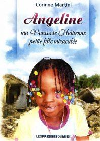 Angeline ma princesse Haïtienne, petite fille miraculée