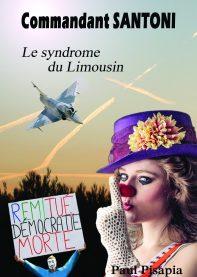 Commandant Santoni, Le syndrome du Limousin