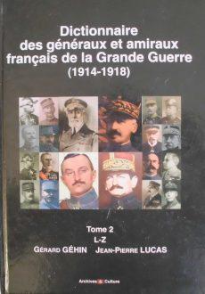Dictionnaire des généraux et amiraux français de la grande guerre