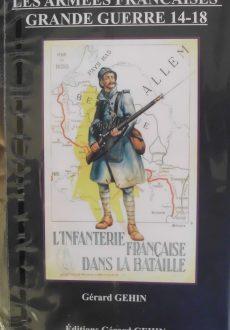 Les armées françaises – Guerre 14/18