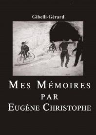 Mes Mémoires par Eugène Christophe