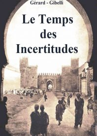 Le temps des incertitudes