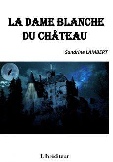 La dame blanche du château