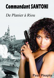 Commandant Santoni - De Planier à Riou