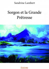 Sorgon et la Grande Prêtresse