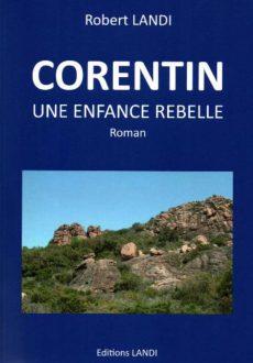 Corentin, une enfance rebelle