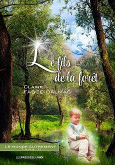 Le Monde Autrement, Tome 2 : Le fils de la forêt