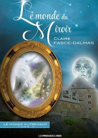 Le Monde Autrement, Tome 5 : Le monde du miroir