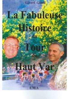 La fabuleuse histoire du Haut Var