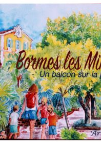 Bormes les Mimosas, un balcon sur la mer