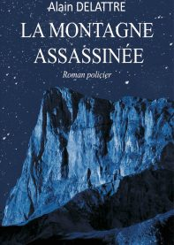 La montagne assassinée