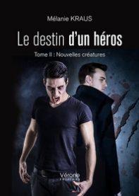 Le destin d'un héros 2 Nouvelles créatures