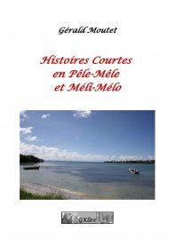 Histoires Courtes en Pêle-Mêle et Méli-Mélo