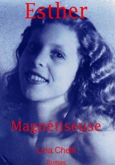Esther Magnétiseuse