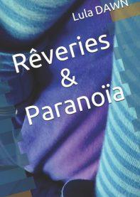 Rêveries et paranoïa