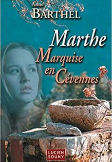 Marthe Marquise en Cévennes