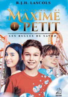 Les voyages de Maxime Petit, Les bulles de savon