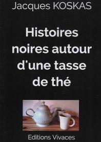 Histoires noires autour d'une tasse de thé