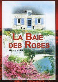 La baie des roses