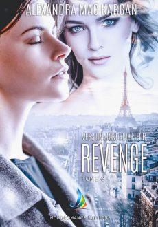 Revenge Vers un monde meilleur Tome 3
