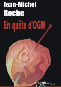 En quête d'OGM
