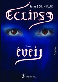 Eclipse Tome 1 Eveil